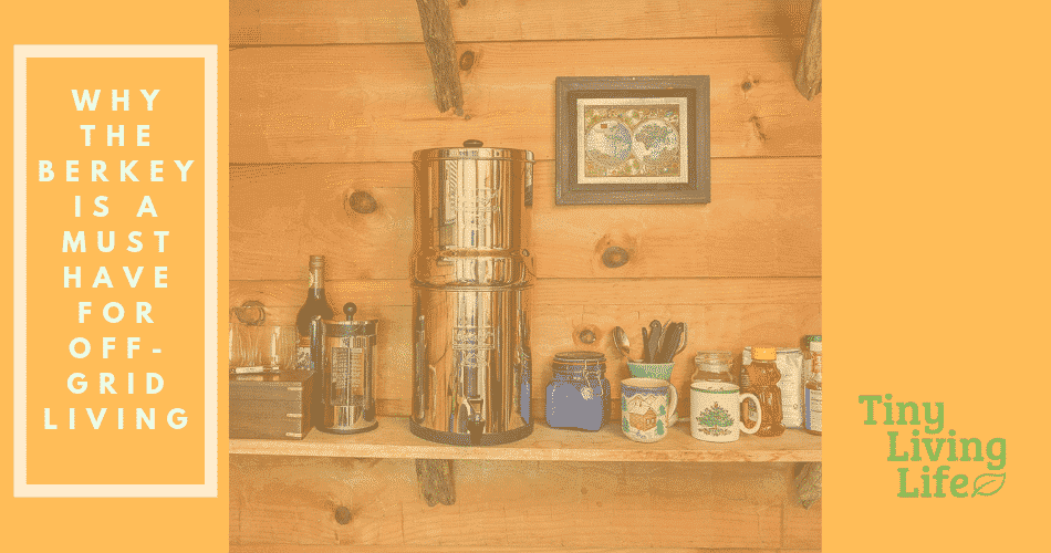 Comprehensive Big Berkey Water Filter Review [Updated 2020]