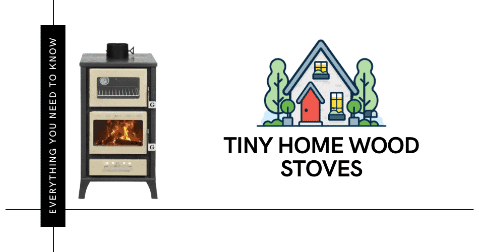 tiny home wood stoves