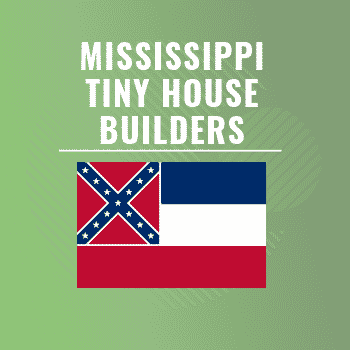 Mississippi tiny house builders