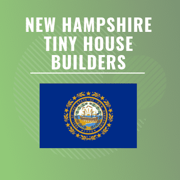 New Hampshire tiny house builders