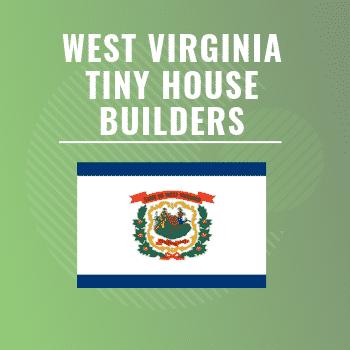 West Virginia tiny house builders