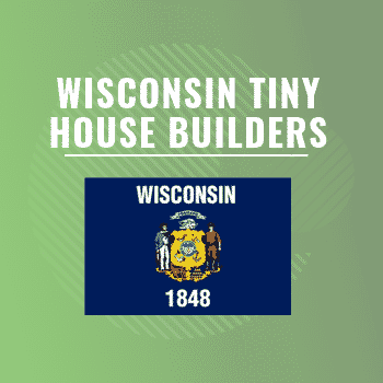Wisconsin tiny house builders