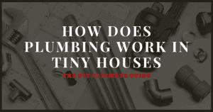 tiny house plumbing
