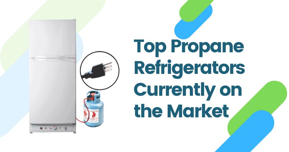 Propane Refrigerator