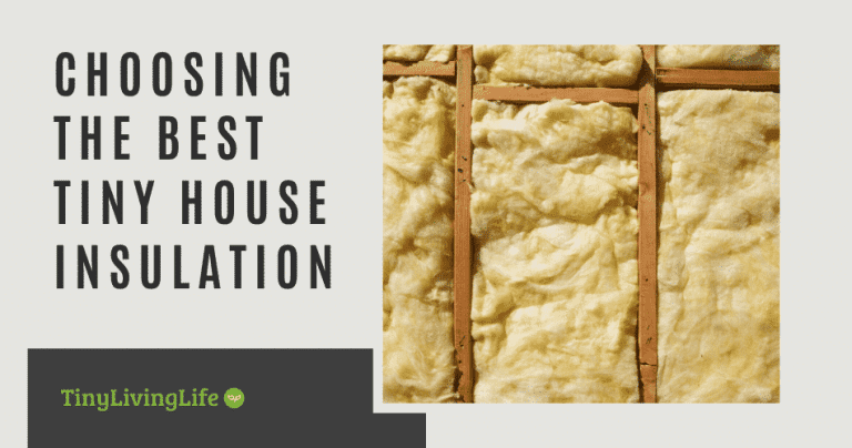 best tiny house insulation