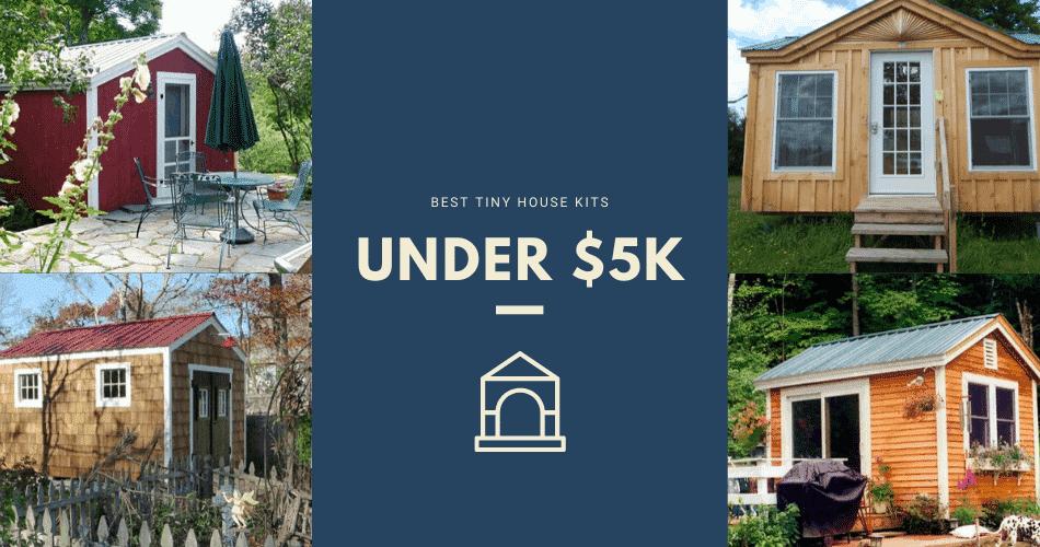 tiny house kits under $5k