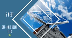best off-grid solar kits