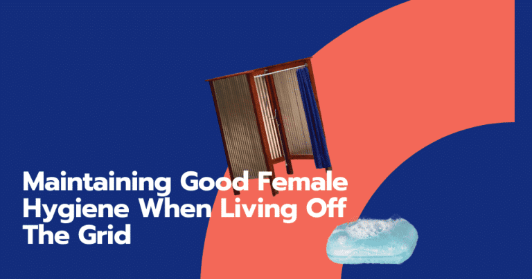 female hygiene living off the grid