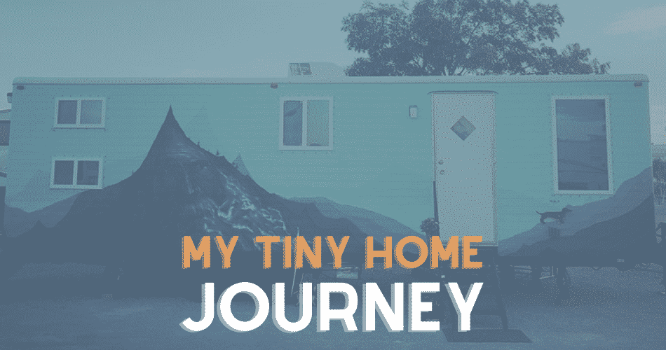 tiny home journey